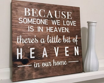 Wooden Sign, Custom Wooden Sign, Wooden Decor, Heaven Sign, Custom Quote Sign, Remembering Family Sign