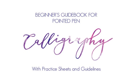Beginner s guide to pointed pen calligraphy printable