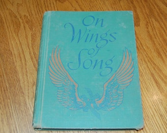 Vintage Song Book, On Wings of Song, School Music Book