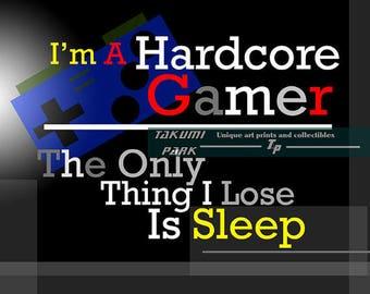 Hardcore Gamer Art Print, Geek Art, Video Game Art, Wall Art, Nerd Art, Gifts For Gamers, Gamer Decor, Modern Art, Word Art, College Poster