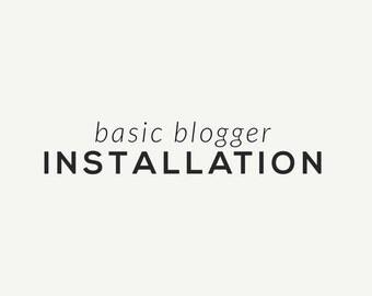 Basic Blogger installation