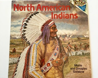 North American Indians by Marie and Douglas Gorsline, Random House 1977 Native American Picture Book, Tribes