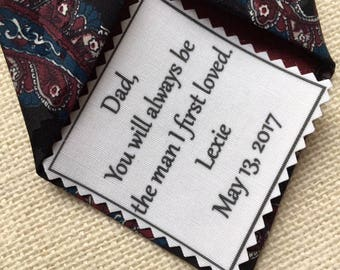 Ink Printed FATHER'S DAY Tie Patch - 2 Sizes - Choose Font - Sew on, Iron On - You Will Always Be the Man I First Loved