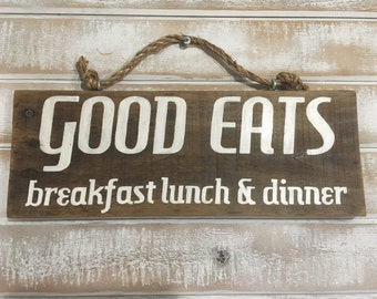 Kitchen sign, kitchen decor, good eats sign, dining room sign, rustic decor, reclaimed wood signs, farmhouse decor, rustic kitchen decor