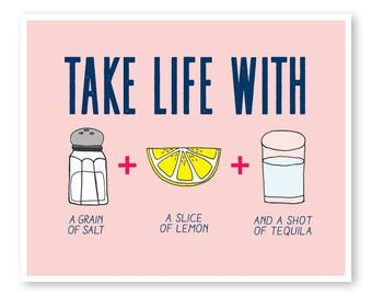 Funny Quote Wall Print, Lemon Quote, Funny Quote, Quote Wall Poster, Kitchen Wall Decor, Take Life With A Grain Of Salt Lemon Tequila