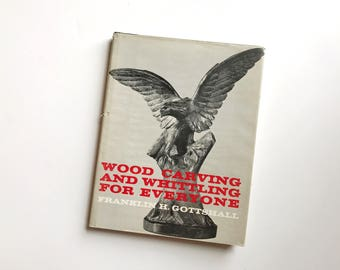 Vintage Book: Wood Carving and Whittling for Everyone (1977)