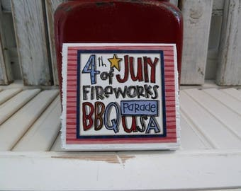 Handmade primitive wooden mixed media sign - Fourth of July