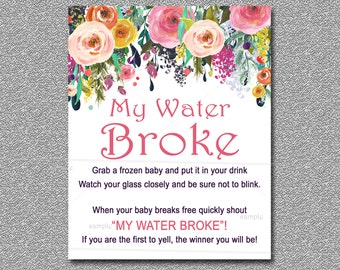 Floral Baby Shower Game, My Water Broke Game Sign Printable Baby Shower Ice  Cube Shower