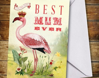 Flamingo Mothers Day Card to The Best Mum Ever