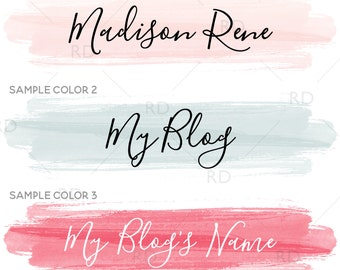 Premade Blog Header Logo - Premade Blog Logo / You Choose Custom Colors! / Calligraphy logo for your blog / Custom Blog Header / Watercolor