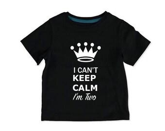 I cant keep calm im two