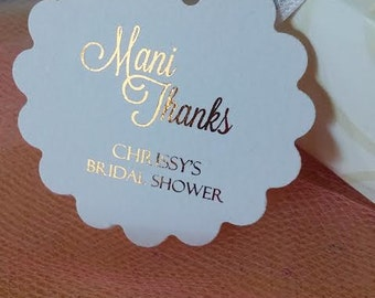 PERSONALIZED Bridal Baby Shower Mani Thanks Favor Tags Scalloped Round Different Card Stock Foil Available