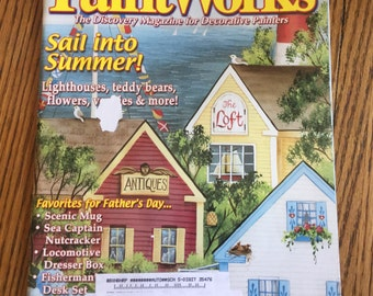 PaintWorks Magazine for Decorative Painters July 2003 Patterns tole Painting Folk Art Acrylics Sail into Summer Lighthouses Teddy Bears