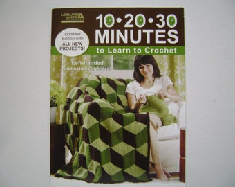 10 - 20 - 30 Minutes to Learn to Crochet Instruction Booklet