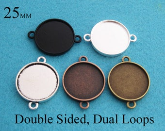25 Pieces of Double Sided Dual Loop 25mm Round Pendant Tray Setting, Two Faced Pendant Setting Tray with Two Loops