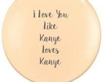 """Custom 36"""" Globe Balloon- Custom Balloon, Custom Sign, Birthday Balloon, Kanye Loves Kanye, Sweet 16, Spring Decor, Open House, Drake"""
