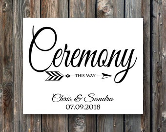 PRINTABLE Wedding Ceremony Sign–Personalized Ceremony This Way Sign-Personalized Wedding Sign-PRINTABLE Wedding Ceremony Sign-Direction Sign
