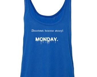 Shortest Horror Story Monday Women's Boxy Tank Top Tees