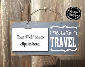 travel, born to travel, travel gift, traveler gift, gift for travel, travel sign, traveling signs, travel vacation sign, travel gifts, 342