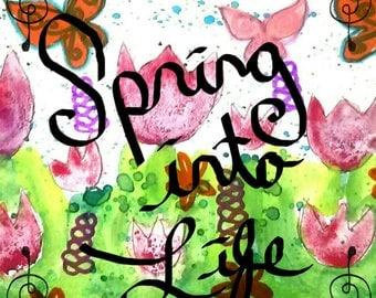 Spring into Life Print