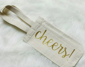 Wine Bottle Bag - Cheers Wine Tote - Hostess Gift