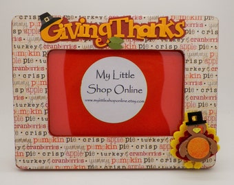 Thanksgiving Embellished Decoupage Frame/Autumn Photo Frame/Give Thanks/Turkey Day