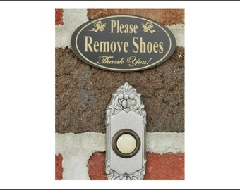 """1.5"""" x 3"""" Engraved """"Please Remove Shoes"""" Outdoor Sign - Home, Business, Door Sign - FREE SHIPPING"""