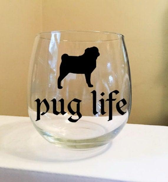 Pug Life Stemless Wine Glass