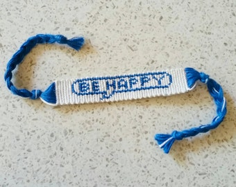 Be Happy Positive Friendship Bracelet