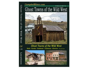 Ghost Towns of the Wild West old historic films