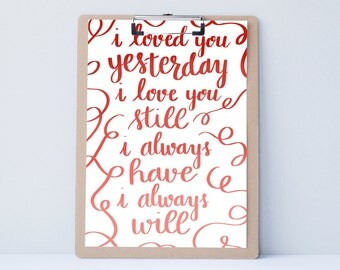 Hand lettered home wall art, love print, typography husband gift, holiday present, bedroom home decor quote, Valentine's Day card, boyfriend