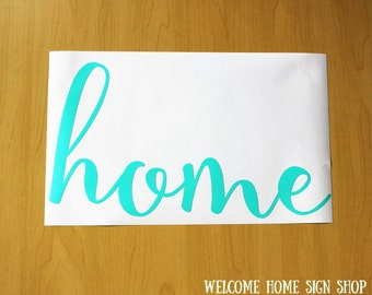 Home Vinyl Decal, Home Decor, Living Room, Family Room