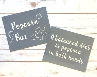 2 Signs - Popcorn Bar & A Balanced Diet is Popcorn in Both Hands / Wedding Dessert Bar / Dessert Buffet / Black Chalkboard Sign