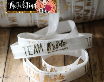 "5/8"" inch Team Bride - Bridesmaid Gift - Gold Foil on White - Fold Over Elastic - By the Yard- Shiny DIY For Headband or Hair Tie"