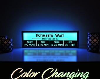 Estimated Wait Time Sign, Wait Sign, No Wait Sign, Estimated Wait Sign, Business Sign, Restaurant Sign, Seated Sign, Light Up Sign, No Wait