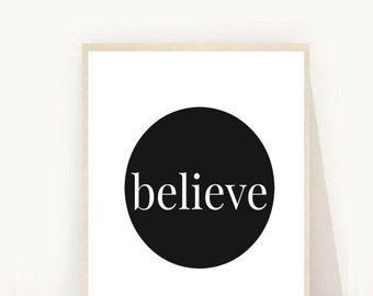 Home and Living, Believe, Wall Decor, Inspirational Quote, Printable Wall Art, Instant Download, Digital Art, Typography Poster, Home Decor
