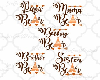 Mama Bear SVG Papa Baby Bear Family,Sister Bear,Brother Bear Arrow SVG File Cutting File Svg, eps, dxf and PNG Format Cricut and Silhouette