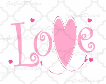 Love Svg Silhouette Valentines svg SVG Cuttable Svg, Eps, Dxf and Png Valentine's Day Cut files for Cricut DS, Silhouette,Instant download