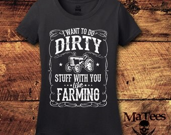 Farm, Farming, Farming Shirt, Farmer, Farmers Wife, Farmers Shirt, Tractor, Country, Country Shirts, Country Girl, T-Shirt, Shirt, Tee