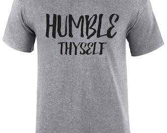 Humble Thyself Bible quote slogan Men T-shirt - HmblThsef-Mss