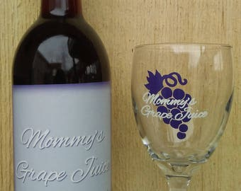 Mommy's Grape Juice Wine Glass with Label