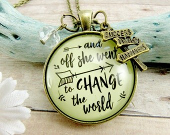 And Off She Went to Change the Word Graduate Necklace Inspirational Quote Boho Inspired Jewelry Success Sign Charm Bronze Pendant for Her