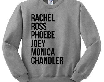 Friends Tv Show Sweatshirt - Friends Show Shirt, I Will Be There For You, Rachel, Ross, Phoebe, Joey, Monica, Chandler, Friends Fan, 90s