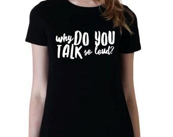 Why Do You Talk So Loud? The 1975, Band Shirts, Teen Girl Gifts, Band T-Shirt, Fangirl Merch, Cotton T-Shirt, Music Fans, Fangirl t-shirt
