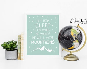 Let Him Sleep For When He Wakes He Will Move Mountains Print - Boy Nursery - Blue Nursery Decor - Instant Download - Digital Print - 8x10