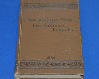 Peloubet's Select Notes on the International Lessons, 1889