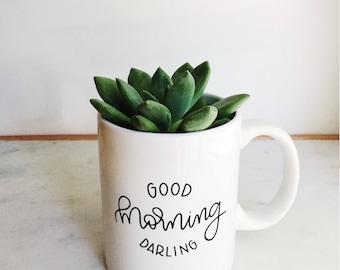 Good Morning Darling   White Ceramic Coffee Mug   Black Hand Lettering   Dishwasher and Microwave Safe Mug