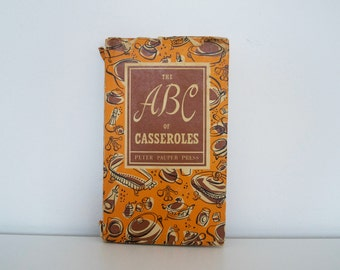Vintage Cookbook - The ABC of Casseroles (1954)