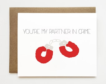 Partner in crime card, Sexy anniversary card, Naughty birthday card for him, Adult anniversary card, Card for him, Handcuffs card