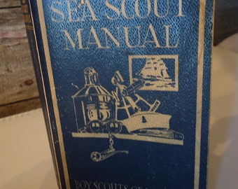 vintage book Sea Scout Manual Boy Scouts of America fifth printing March 1944